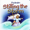 Stilling The Storm, Tiny Readers Board Book