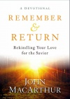 Remember and Return, Devotional