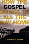 How The Gospel Brings Us All The Way Home - Romans 8