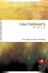 NLT New Believer's Bible, Paperback Edition
