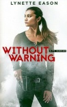 Without Warning, Elite Guardians Series