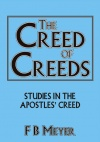 The Creed of Creeds, Studies in the Apostles Creed