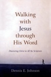 Walking with Jesus through His Word
