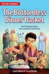 The Bottomless Dinner Basket - Big Bible Answers