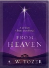 From Heaven - A 28 Day Advent Devotional - CMS  **