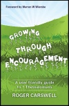 Growing through Encouragement A user–friendly guide to 1 Thessalonians