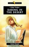 Daring in the Desert - Lilias Trotter - Trailblazers