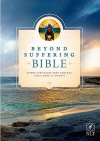 NLT Beyond Suffering Bible, Hardback Edition