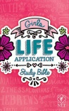 NLT Girls Life Application Study Bible, Paperback Edition