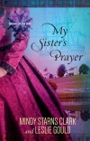 My Sister's Prayer, Cousins of the Dove Series
