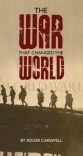 Tract - The War That Changed the World - (Pack of 100)