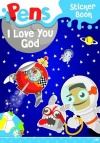 Pens Sticker Book - I Love You God