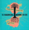 The Radical Book for Kids, Exploring the Roots and Shoots of Faith