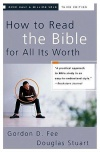 How to Read the Bible for All Its Worth *