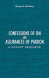 Confessions of Sin And Assurances of Pardon, A Pocket Resource