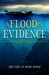 Flood of Evidence - 40 Reasons Noah and the Ark Still Matter