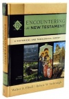 Encountering the New Testament, Historical and Theological Survey, 3rd Edition