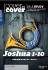 Cover to Cover - Joshua 1 - 10