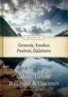 90 Days in Genesis, Exodus, Psalms & Galatians, Explore the Book