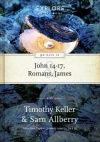 90 Days in John 14-17, Romans & James, Explore the Book