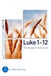 Good Book Guide - Luke 1 - 12 The Kingdom has Come