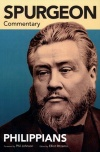 Spurgeon Commentary, Philippians