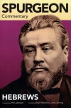 Spurgeon Commentary, Hebrews