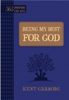 Being My Best for God, 365 Devos for Kids