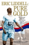 Eric Liddell, Pure Gold