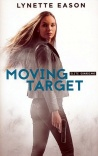 Moving Target, Elite Guardians Series