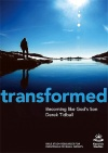 Transformed, Becoming Like God's Son