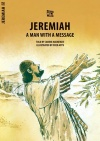 Jeremiah, A Man With a Message - Bible Wise