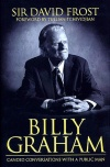 Billy Graham, Candid Conversation with a Public Man