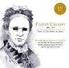 CD - Safe in the Arms of Jesus - Fanny Crosby, 100 Years Anniversary