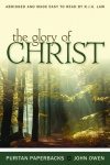 The Glory of Christ - Puritan Paperback
