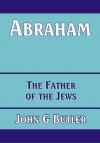 Abraham - Father of the Jews - CCS