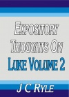 Expository Thoughts on Luke Volume 2 - CCS