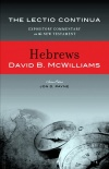 Hebrews - The Lectio Continua Commentary (LCCS)