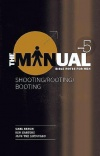 The Manual - Book 5 - Shooting, Rooting, Booting