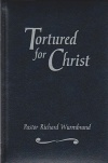 Tortured for Christ, Gift Hardback Edition