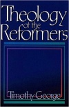 Theology of the Reformers *