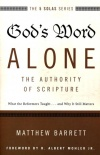 God's Word Alone, The Authority Of Scripture - T5SS