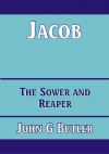 Jacob - The Sower and Reaper - CCS