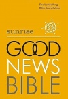 GNB - Sunrise Good News Bible, Hardback Popular Edition