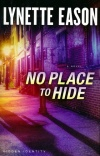 No Place to Hide, Hidden Identity Series