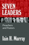 Seven Leaders, Preachers and Pastors