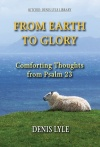 From Earth To Glory, Psalm 23