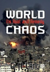 World Chaos; Its Root and Remedy