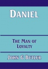 Daniel, The Man of Loyalty - CCS