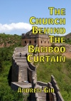 The Church Behind the Bamboo Curtain